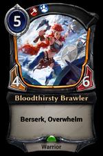 Bloodthirsty Brawler