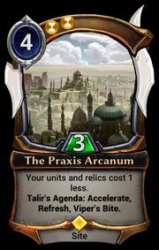 'The Praxis Arcanum' card image