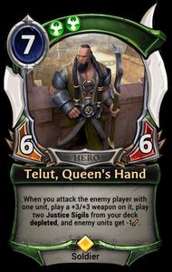 Telut, Queen's Hand