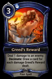 Greed's Reward