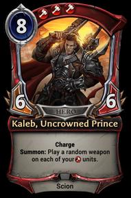 Kaleb, Uncrowned Prince