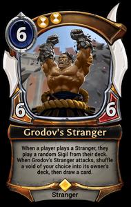 Grodov's Stranger