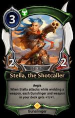 Stella, the Shotcaller