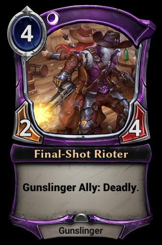 Final-Shot Rioter card