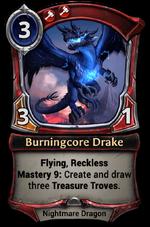 Burningcore Drake