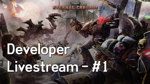 Warhammer 40K- Eternal Crusade Livestream - Episode 1