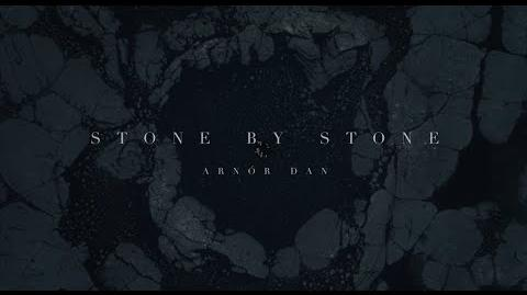Arnór Dan - Stone By Stone (29. Song of Songs)