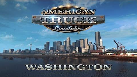 American Truck Simulator - WASHINGTON ANNOUNCEMENT VIDEO