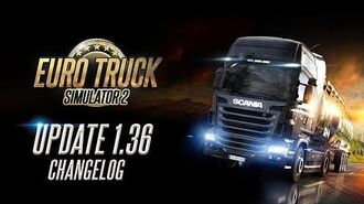 Changelog for ETS2 Update 1.36