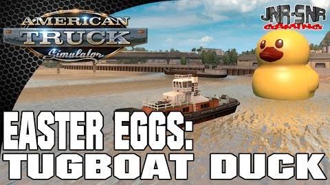 American Truck Simulator Easter Egg Hunt -2 Tugboat Duck