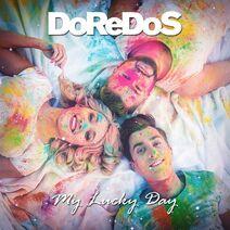 DoReDos - My Lucky Day