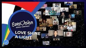 Love Shine A Light performed by the artists of Eurovision 2020 - Eurovision- Europe Shine A Light