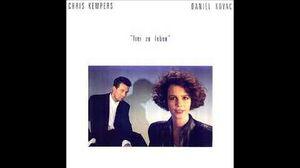 1990 Chris Kempers & Daniel Kovac - Frei Zu Leben