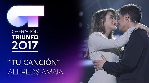 TU CANCIÓN - Alfred y Amaia - OT 2017 - Gala Eurovisión