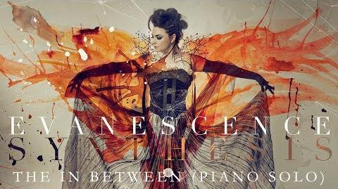 "EVANESCENCE - ""The In Between (Piano Solo)"" (Official Audio - Synthesis)"