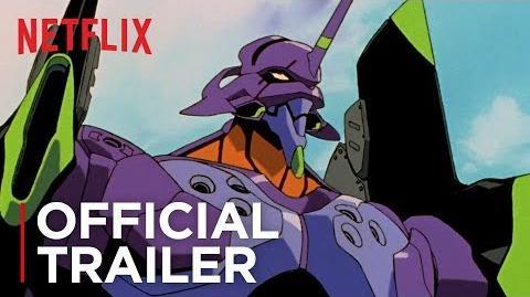 Neon Genesis Evangelion - Official Trailer -HD- - Netflix