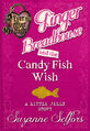 Book - Ginger Breadhouse and the Candy Fish Wish A Little Jelly Story cover.jpg