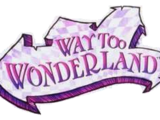 Way too Wonderland (linia lalek)