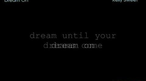 Dream On - Kelly Sweet Lyrics