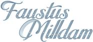 Faustus milldam more like faustus maDAMN