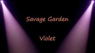 Savage Garden- Violet Lyrics