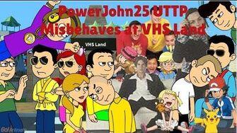 PowerJohn25 UTTP Misbehaves at VHS Land (Australian Rerelease 2018)