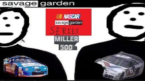 NASCAR Savage Garden Series - 1997 Miller 500