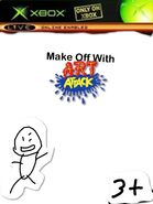 Make Off With Art Attack