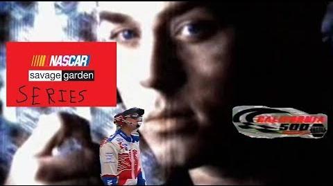 NASCAR Savage Garden Series - 1997 California 500