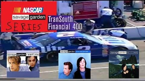 NASCAR Savage Garden Series - 1997 TranSouth Financial 400
