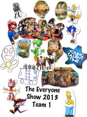 The Everyone Show Team 1