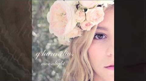 "G Hannelius ""Moonlight"""