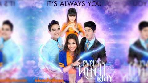 Every Witch Way - It's Always You