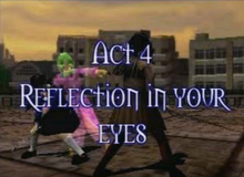 Act 4 refection in your eyes