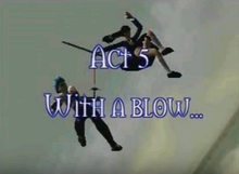 Act 5 with a blow