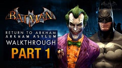 Batman Return to Arkham Asylum Walkthrough - Part 1 - Intro