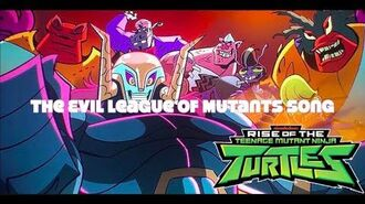 Rise of the TMNT The Evil League of Mutants Theme Song