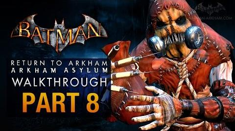 Batman Return to Arkham Asylum Walkthrough - Part 8 - Intensive Treatment (Scarecrow)