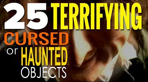 25 Terrifying Objects That Are Genuinely Linked To Freaky Paranormal Events