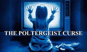 Poltergeist Curse