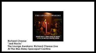 "Richard Cheese ""Jedi Rocks"" (from 2015 ""The Lounge Awakens"" album)"
