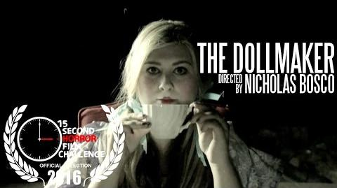 The Doll Maker 15secondhorror