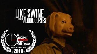 Like Swine 15secondhorror