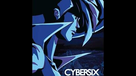 Cybersix - Episode 10 - Full Moon Fascination