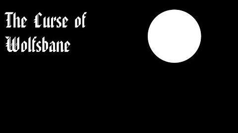 The Curse of Wolfsbane (Short Film)