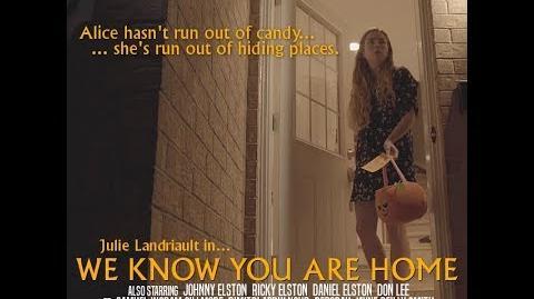 We Know You Are Home (2018) Short Horror Film