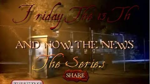 Friday The 13th (the Serie) 2x03 And Now The News