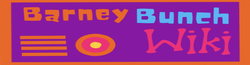 Welcome to The Barney Bunch Wiki!