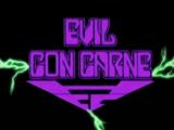 Evil Con Carne (Show)
