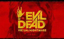 EvilDeadVirtualNightmare